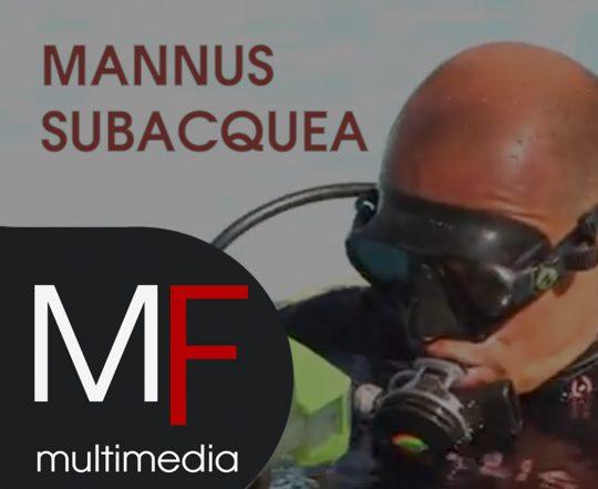 mannus subacquea video